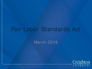 Fair Labor Standards Act. March 2016
