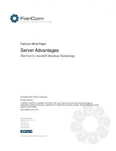 FairCom White Paper. Server Advantages. FairCom s c-treeace Database Technology