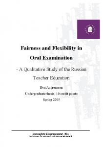 Fairness and Flexibility in Oral Examination