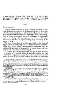 FAIRNESS AND NATURAL JUSTICE IN ENGLISH AND SOUTH AFRICAN LAW*