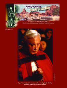 Faith Seeking. The Saint Benedict Education Foundation Sant Anselmo: The International Benedictine University In Rome