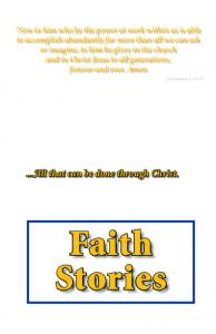 Faith Stories. ...All that can be done through Christ