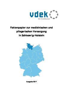 Faktenpapier zur medizinischen und pflegerischen Versorgung in Schleswig-Holstein