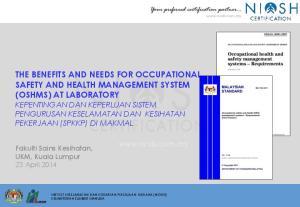 Fakulti Sains Kesihatan, UKM, Kuala Lumpur 23 April 2014 INSTITUT KESELAMATAN DAN KESIHATAN PEKERJAAN NEGARA (NIOSH) KEMENTERIAN SUMBER MANUSIA