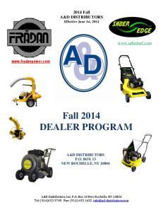 Fall 2014 DEALER PROGRAM