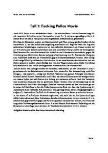 Fall 7: Fucking Police Movie