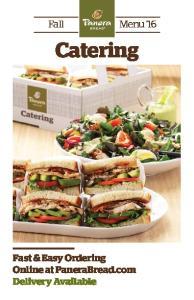 Fall Menu 16. Catering. Fast & Easy Ordering Online at PaneraBread.com