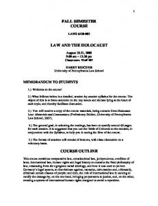 FALL SEMESTER COURSE LAW AND THE HOLOCAUST