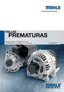FALLAS PREMATURAS MANUAL DE FALLAS PREMATURAS EN ALTERNADORES Y MOTORES DE ARRANQUE AFTERMARKET