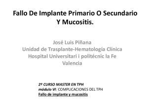 Fallo De Implante Primario O Secundario Y Mucositis