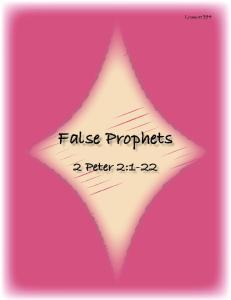 False Prophets 2 Peter 2:1-22
