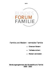Familie und Medien - vernetzte Familie