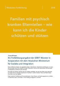 Familien mit psychisch kranken Elternteilen wie kann ich die Kinder schützen und stützen