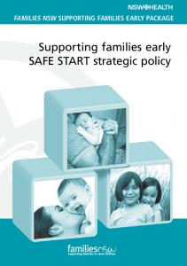 FAMILIES NSW SUPPORTING FAMILIES EARLY PACKAGE. Supporting families early SAFE START strategic policy