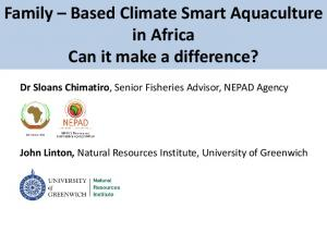 Family Based Climate Smart Aquaculture in Africa Can it make a difference?