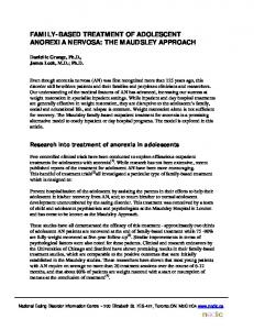 FAMILY-BASED TREATMENT OF ADOLESCENT ANOREXIA NERVOSA: THE MAUDSLEY APPROACH