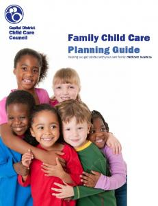 Family Child Care Planning Guide Helping you get started with your own family child care business