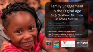 Family Engagement in the Digital Age Early Childhood Educators as Media Mentors