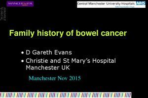 Family history of bowel cancer