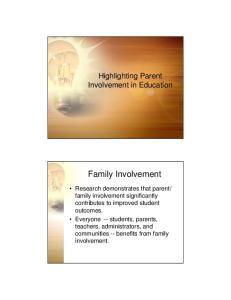 Family Involvement. Highlighting Parent Involvement in Education