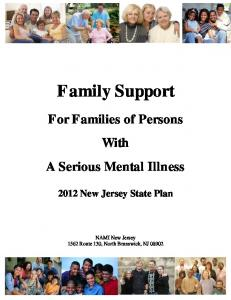 Family Support. For Families of Persons With A Serious Mental Illness New Jersey State Plan