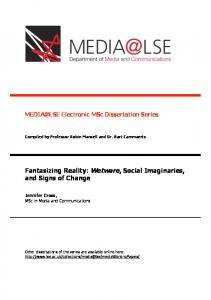Fantasizing Reality: Wetware, Social Imaginaries, and Signs of Change. Electronic MSc Dissertation Series