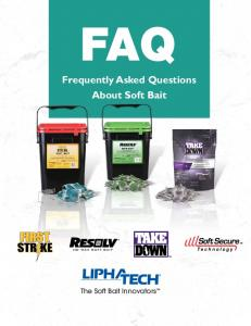 FAQ Frequently Asked Questions About Soft Bait