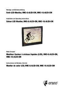 Farb-LCD-Monitor, VMC-8.4LCD-CM, VMC-10.4LCD-CM. Colour LCD Monitor, VMC-8.4LCD-CM, VMC-10.4LCD-CM