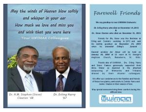 Farewell Friends. We say goodbye to two UWIMAA Stalwarts: