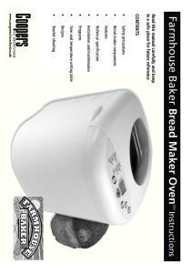Farmhouse Baker Bread Maker Oven 8064 Instructions CONTENTS