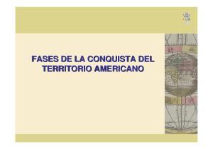 FASES DE LA CONQUISTA DEL TERRITORIO AMERICANO