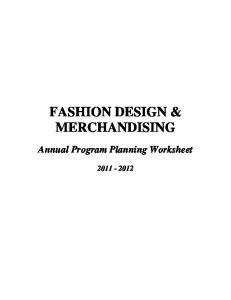 FASHION DESIGN & MERCHANDISING. Annual Program Planning Worksheet