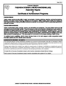 FASHION DESIGN & MERCHANDISING (AS) Associate Degree & Certificate of Achievement Programs