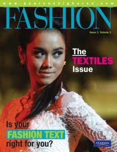 FASHION TEXTILES. Is your FASHION TEXT. right for you? The. Issue. Issue 1 Volume 1
