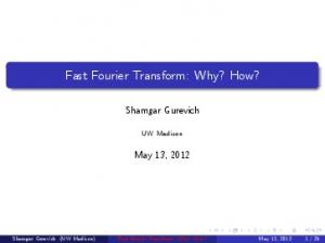 Fast Fourier Transform: Why? How?