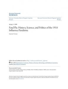 Fatal Flu: History, Science, and Politics of the 1918 Influenza Pandemic