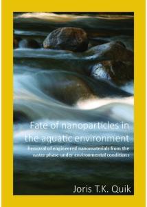 Fate of nanoparticles in the aquatic environment. Joris T.K. Quik