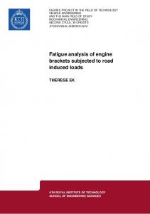 Fatigue analysis of engine brackets subjected to road induced loads