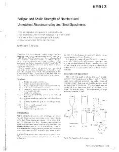 Fatigue and Static Strength of Notched and Unnotched Aluminum-alloy and Steel Specimens