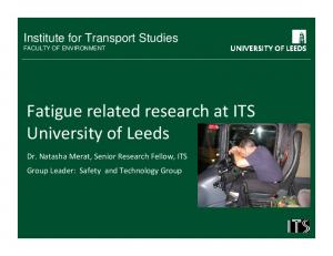 Fatigue related research at ITS University of Leeds