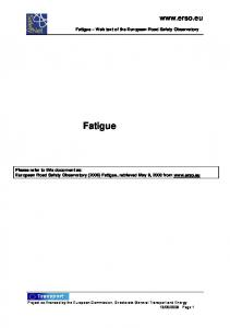 Fatigue Web text of the European Road Safety Observatory. Fatigue