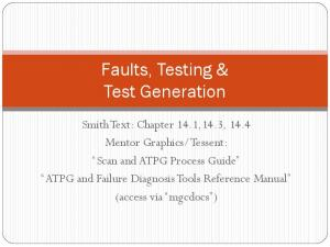 Faults, Testing & Test Generation