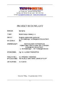 fax: , tel. kom PROJEKT BUDOWLANY