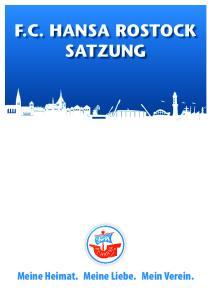 F.C. Hansa Rostock. Meine Heimat. Meine Liebe. Mein Verein