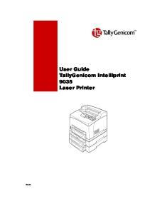 Feb 05. User Guide TallyGenicom Intelliprint 9035 Laser Printer