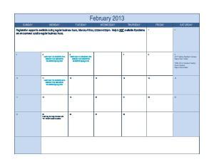 February 2013 SUNDAY MONDAY TUESDAY WEDNESDAY THURSDAY FRIDAY SATURDAY