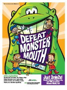 February is National Children s Dental Health Month! National Children s Dental Health Month Fact Sheet