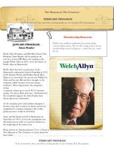 FEBRUARY PROGRAM. Membership Renewals. JANUARY PROGRAM: Alton Shader. The Museum at The Creamery