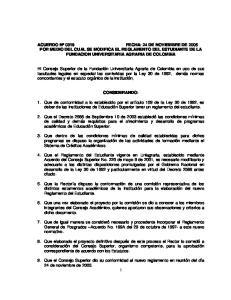FECHA: 24 DE NOVIEMBRE DE 2005 POR MEDIO DEL CUAL SE MODIFICA EL REGLAMENTO DEL ESTUDIANTE DE LA FUNDACION UNIVERSITARIA AGRARIA DE COLOMBIA