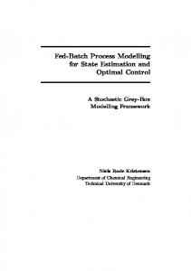Fed-Batch Process Modelling for State Estimation and Optimal Control